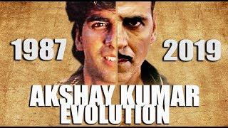 AKSHAY KUMAR Evolution ( 1987 - 2018 )
