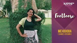 Mehbooba(Dance Version) - Art Storm Bangalore Solo - Footloose - Kappa TV