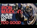 That Time Iron Maiden's Album Cover Was Too Good (Awesome Album Artwork)