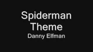 Spiderman Theme - Danny Elfman