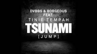 Tsunami (Jump) with Borgeous feat. Tinie Tempah+Download Linkl
