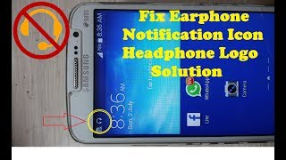 Fix Samsung  headphone Logo Solution/Remove Earphone Logo/Remove Android Mobile Earphon Notification