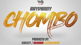 Rayvanny - Chombo (Official Audio)
