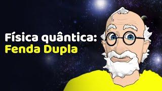 Dr. Quantum - Fenda Dupla