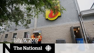 The National for July 9, 2019 — Carbon Monoxide Leak, Epstein, Hong Kong