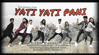 Yati yati pani - Nepali Movie KRI Song/Ft.THE PASSION CREW.Cover Video