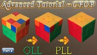 Advanced Rubik's Cube Tutorial Part 2 (Basic CFOP OLL PLL)
