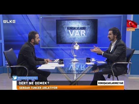Konuşacaklarımız Var - Serdar Tuncer - 3 Aralık 2016