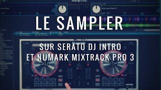 Cours de DJ n°7 sur Serato : Tuto sur le sampler par DJ M-RODE (vidéo de la Boite Noire)