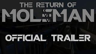 The Return of Moleman - Official Trailer