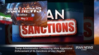 Iran news in brief, May 3, 2019