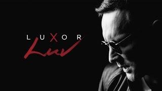 Luxor - LUV (Официальный клип)