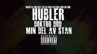 Hubler - Min Del Av Stan (Med Doktor Död)