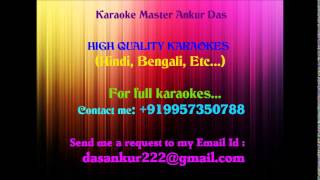 Aguner Porosmoni Karaoke Karaoke By Ankur Das 09957350788