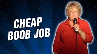 Cheap Boob Job (Stand Up Comedy)