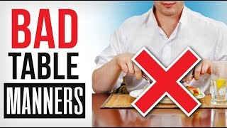 Eat Like This & Look Like An IDIOT! | Bad Table Manner Mistakes | Guide To Dining Etiquette