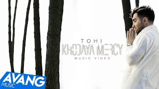 Tohi - Khodaya Mercy OFFICIAL VIDEO 4K