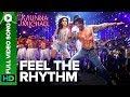 Feel The Rhythm - Full Video Song   Munna Michael   Tiger Shroff & Nidhhi Agerwal