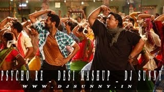 images Psycho Re Desi Mashup DJ SUNNY 2013 ABCD