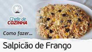 SALPICÃO DE FRANGO FÁCIL E RÁPIDO PARA ALMOÇO E JANTAR   MANUAL DA COZINHA #123