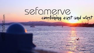 Combining East and West - Sefamerve