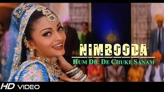 Nimbooda Nimbooda | Hum Dil De Chuke Sanam | Aishwarya Rai | Ajay Devgn | 1999 | FULL HD 1080p