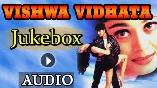 Vishwavidhaata (HD)- All Songs - Jackie Shroff -Ayesha Jhulka -Bollywood Songs -Kavita Krishnamurthy