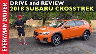 Drive and Review: 2018 Subaru Crosstrek on Everyman Driver