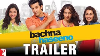 Bachna Ae Haseeno - Trailer (with English Subtitles)