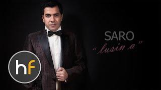 Saro - Lusin a (Audio) // Armenian Pop // HF Premiere // MAR 2016