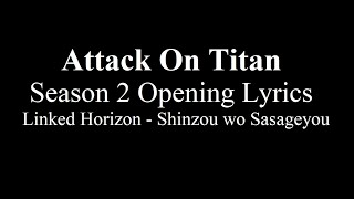 Shingeki no Kyojin ( Attack on Titan ) Season 2 Opening 1 [Lyrics]
