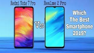 Redmi Note 7 Pro Vs Realme 2 Pro Which One You Should Buy In 2019? Full Comparison??