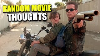 Random Movie Thoughts - Terminator 2: Judgement Day - I Love Movies, Too!