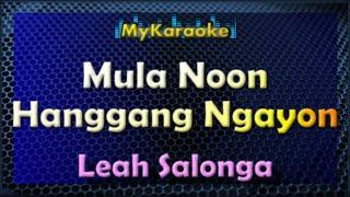Mula Noon Hanggang Ngayon - Karaoke version in the style of Lea Salonga