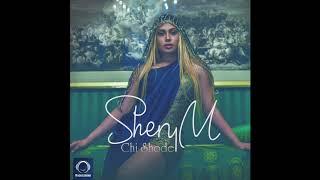 """SheryM - """"Chi Shode"""" OFFICIAL AUDIO"""