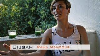 Gijgah Episode 03 // Interview with Rana Mansour