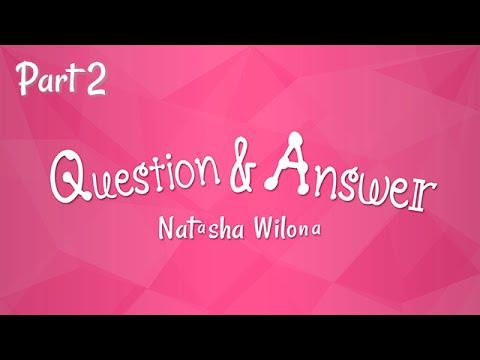 QnA  Natasha Wilona Part 2