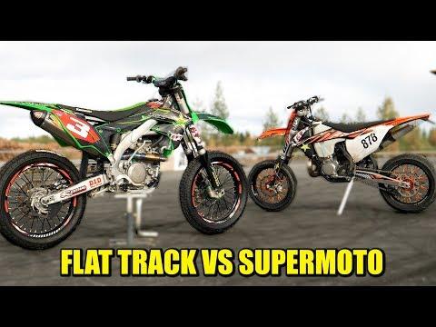 Flat Track VS Supermoto