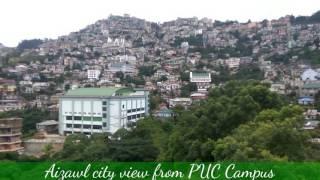 The beautiful hill city - Aizawl