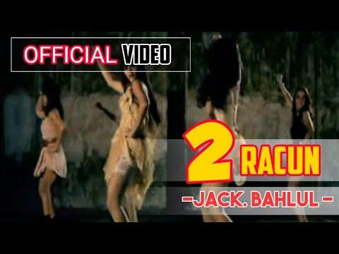 Xxx Mp4 2 Racun Jack Bahlul Official Video 3gp Sex