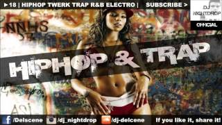 ► 18 | Hip Hop & Trap Twerk Banger Club Mix 2016 | by DJ Nightdrop