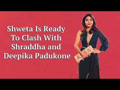 Xxx Mp4 Shweta Tripathi Is Ready To Clash With Shraddha Kapoor And Deepika Padukone 3gp Sex