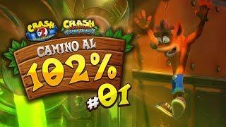 Crash Bandicoot 2 N Sane Trilogy (Camino al 102%) #1