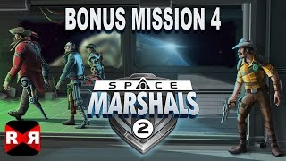 Space Marshals 2 - 4 New Bonus Missions Update - Walkthrough Part 3