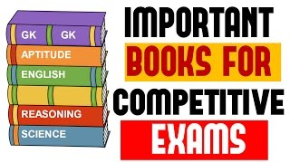 Important Books for Every Competitive Exams (Bank / SSC / Railway /State PSC , Other Govt exam)