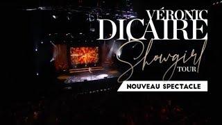 VERONIC DICAIRE / SHOWGIRL TOUR / NOUVEAU SPECTACLE / EN TOURNEE