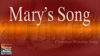 Mary's Song (Christian Praise and Worship Songs with Lyric) - Esther Mui