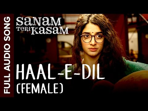 Xxx Mp4 Haal E Dil Female Version Full Audio Song Sanam Teri Kasam Harshvardhan Mawra Himesh 3gp Sex