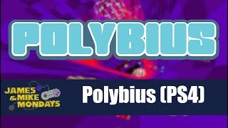 Polybius - James & Mike Mondays