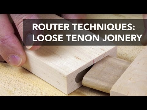 Router Joinery Basics Loose Tenons